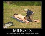Midgets rape you with sticks
